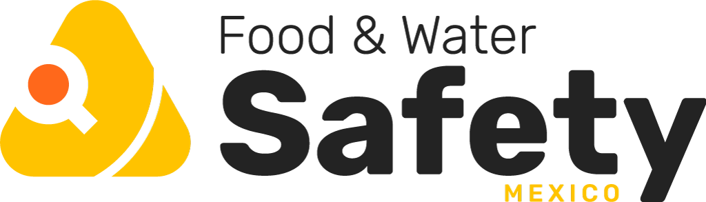 Food and Water Safety Mexico